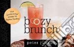 Boozy Brunch libro in lingua di Joseph Peter, Khalil Salma (PHT)