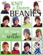 Knit a Dozen Beanies libro in lingua di Eckman Edie