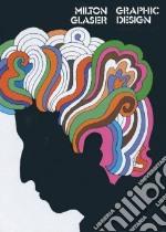 Graphic Design libro in lingua di Glaser Milton