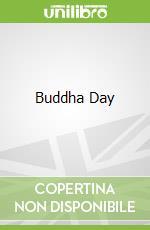 Buddha Day libro in lingua di Foran Jill