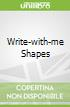 Write-with-me Shapes