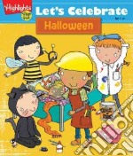 Let's Celebrate Halloween libro in lingua di Highlights for Children (COR)