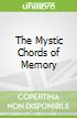 The Mystic Chords of Memory