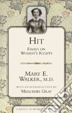 Hit libro in lingua di Walker Mary Edwards M.D., Graf Mercedes (INT)
