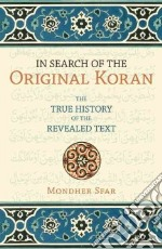 In Search of the Original Koran libro in lingua di Sfar Mondher, Lanier Emilia (TRN)