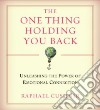 The One Thing Holding You Back (CD Audiobook)