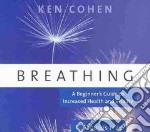 Breathing (CD Audiobook) libro in lingua di Cohen Ken