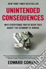 Unintended Consequences libro in lingua di Conard Edward