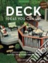 Deck Ideas You Can Use