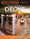 Black & Decker the Complete Guide to Decks
