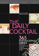 The Daily Cocktail libro in lingua di Miller Dalyn A., Donovan Larry