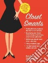 Closet Smarts: Flatter Your Figure With the Clothes You Already Have