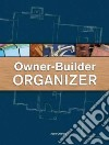 Owner-Builder Organizer