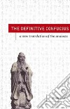 The Definitive Confucius