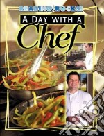 A Day with a Chef libro in lingua di Klein Hilary Dole