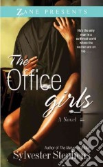 The Office Girls libro in lingua di Stephens Sylvester