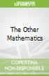 The Other Mathematics