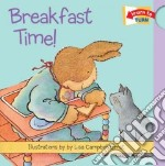 Breakfast Time libro in lingua di Ernst Lisa Campbell (ILT), Ziefert Harriet