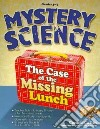The Case of the Missing Lunch