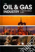 The Oil & Gas Industry libro in lingua di Hilyard Joseph F.