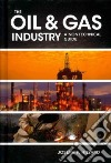 The Oil & Gas Industry