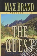 The Quest libro in lingua di Brand Max