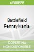 Battlefield Pennsylvania