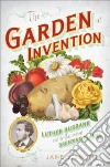 The Garden of Invention