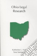 Ohio Legal Research libro in lingua di Hall Katherine L., Sampson Sara A.