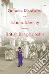 Genetic Disorders and Islamic Identity Among British Bangladeshis