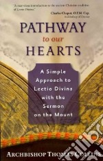 Pathway to Our Hearts libro in lingua di Collins Thomas