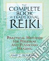 The Complete Book of Traditional Reiki