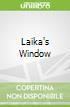 Laika's Window