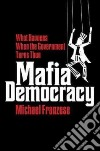 Mafia Democracy