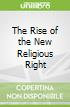 The Rise of the New Religious Right