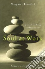 Soul at Work libro in lingua di Benefiel Margaret