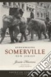 Remembering Somerville, New Jersey