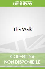 The Walk libro in lingua di Stephen Smallman