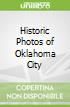 Historic Photos of Oklahoma City