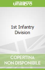 1st Infantry Division libro in lingua di Not Available