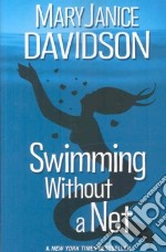 Swimming Without a Net libro in lingua di Davidson MaryJanice
