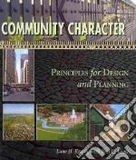 Community Character libro in lingua di Kendig Lane H., Keast Bret C.