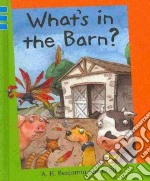 What's in the Barn? libro in lingua di Benjamin A. H., O'Kif (ILT)