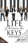 Life Between the Keys