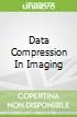 Data Compression In Imaging