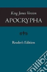King James Version Apocrypha, Reader's Edition libro in lingua di Not Available (NA)