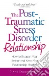 The Post-Traumatic Stress Disorder Relationship