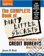 The Complete Book of Dirty Little Secrets libro in lingua di Rich Jason R.