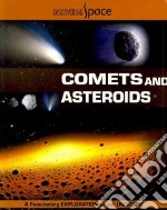 Comets and Asteroids libro in lingua di Graham Ian