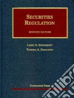 Securities Regulation libro in lingua di Soderquist Larry D., Gabaldon Theresa A.